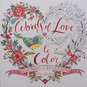 WORDS OF LOVE TO COLOR - Coloring Book (NWT)